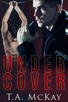 Undercover (Undercover #1)