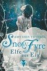 SnowFyre. Elfe aus Eis