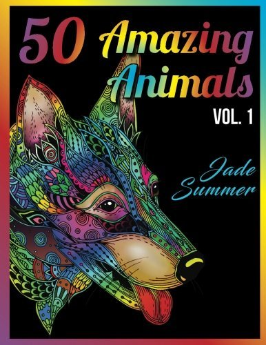 50 Amazing Animals: An Adult Coloring Book with Animal Mandala Designs and Stress Relieving Patterns for Anger Release, Adult Relaxation, and Zen