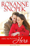 Her Montana Hero (This Old House #1; Montana Born Homecoming #2)