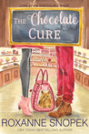 The Chocolate Cure by Roxanne Snopek