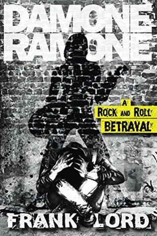 Damone Ramone: A Rock and Roll Betrayal
