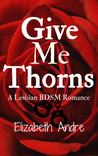 Give Me Thorns
