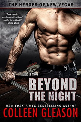 Beyond the Night (The Heroes of New Vegas Book 1) by Colleen Gleason
