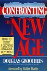 Confronting the New Age: How to Resist a Growing Religious Movement