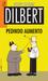 Dilbert Nº 7 - Pedindo Aumento