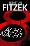 AchtNacht by Sebastian Fitzek