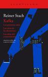 Kafka: Los primeros años/ Los años de las decisiones/ Los años del conocimiento