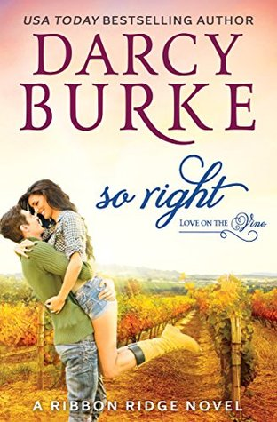 So Right (Ribbon Ridge: Love on the Vine #2)