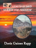 Length of Days - Search for Freedom by Doris Gaines Rapp