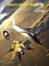 Bombers, Patrol and Assault Aircraft (French Secret Projects, #2)
