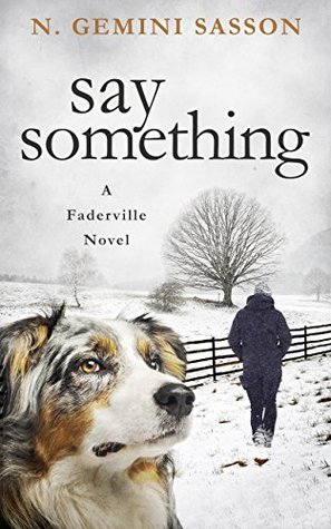 Say Something (The Faderville Novels #3)