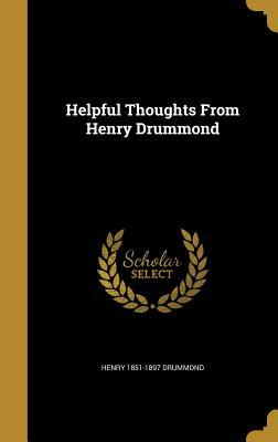 Helpful Thoughts from Henry Drummond