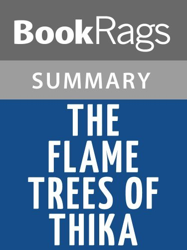 Summary & Study Guide The Flame Trees of Thika by Elspeth Huxley