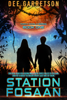 Station Fosaan (Torch World, #1)