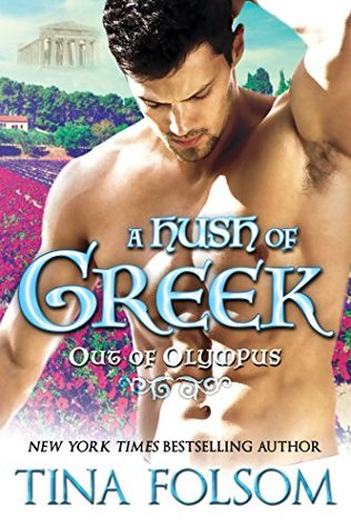 A Hush of Greek (Out of Olympus Book 4)