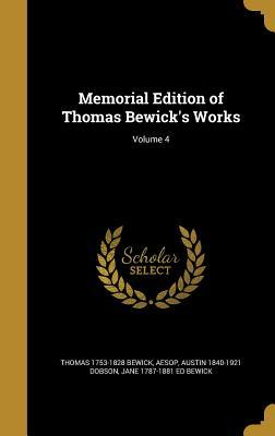 Memorial Edition of Thomas Bewick's Works; Volume 4