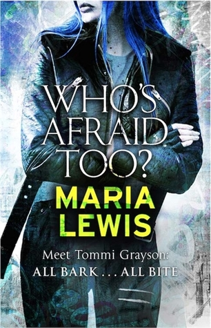 Who's Afraid Too?  (Tommi Grayson #2)