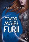 Dwór mgieł i furii by Sarah J. Maas