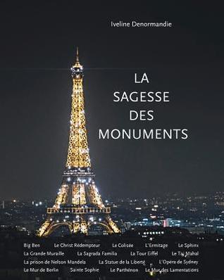 La Sagesse des Monuments