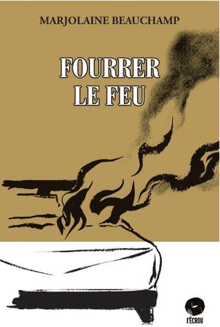 Fourrer le feu