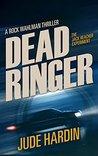 Dead Ringer (The Jack Reacher Experiment #1)