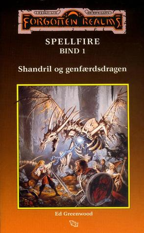 Shandril og genfærdsdragen (Forgotten Realms: Spellfire, #1)