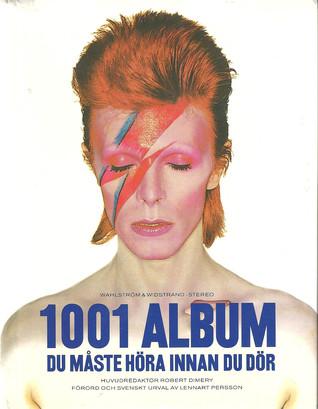 1001 Album  maste hora innan du dor(1001 Before You Die)