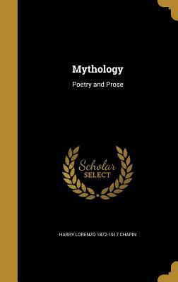 Mythology: Poetry and Prose