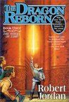 The Dragon Reborn (Wheel of Time, #3) by Robert Jordan