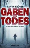 Gaben des Todes by Martin Krüger