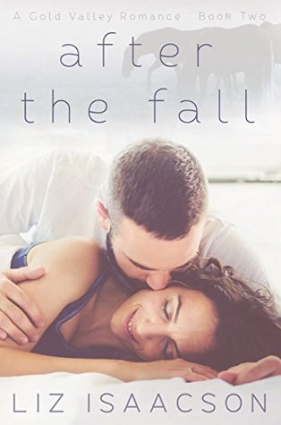 After the Fall (Gold Valley Romance, #2)
