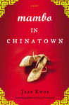 Mambo in Chinatown by Jean Kwok