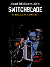 Switchblade by Brad McCormick