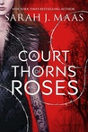 A Court of Thorns and Roses #1