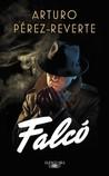 Falcó by Arturo Pérez-Reverte