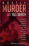 Mostly Murder: Till Death