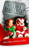 Hell of a Family Yule (Magical Forces #2.5)