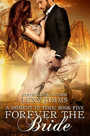 Forever the Bride (Moment in Time #5)