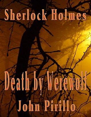 Sherlock Holmes Death By Werewolf