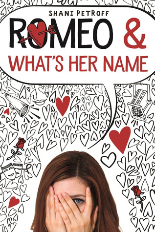 ARC Review: Romeo & What´s Her Name by Shani Petroff