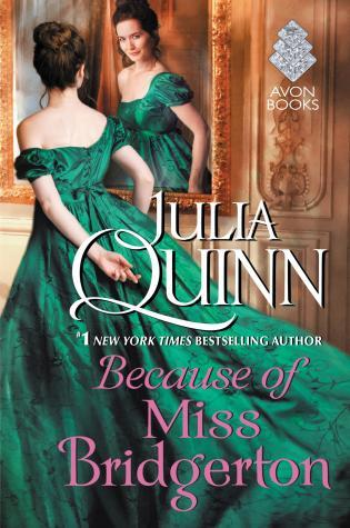 Because of Miss Bridgerton (Rokesbys, #1)