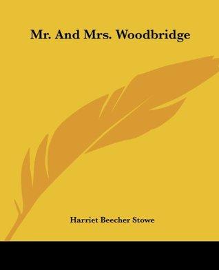Mr. And Mrs. Woodbridge