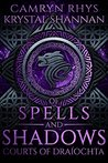 Of Spells and Shadows (Courts of Draiochta, #1)