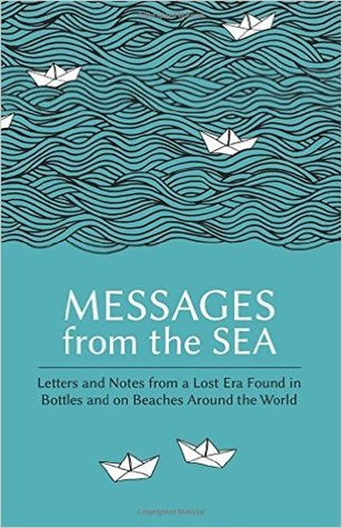 messages-from-the-sea-letters-and-notes-from-a-lost-era-found-in-bottles-and-on-beaches-around-the-world