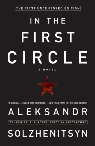 In the First Circle by Aleksandr Solzhenitsyn