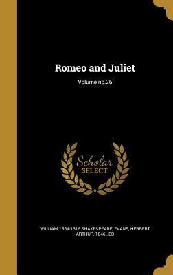 Romeo and Juliet; Volume No.26