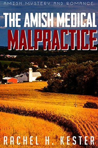 The Amish Medical Malpractice