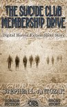 The Suicide Club Membership Drive