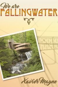 Book Review: We Are Fallingwater by Xavier Mayne